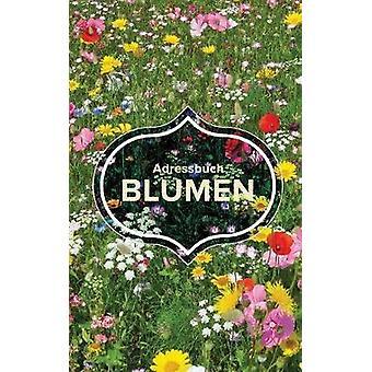 Adressbuch Blumen by Us & Journals R