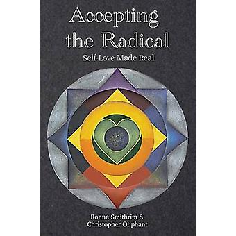 Accepting the Radical by Smithrim & Ronna