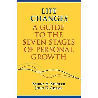 Life Changes by Adams & John D.