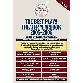 The Best Plays Theater Yearbook 20052006 by Jenkins & Jeffrey Eric
