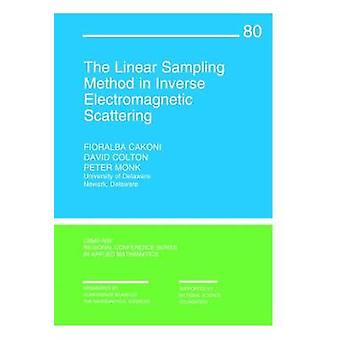 The Linear Sampling Method in Inverse Electromagnetic Scattering by F