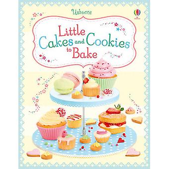 Little Cakes and Cookies to Bake by Abigail Wheatley - Francesca Cara