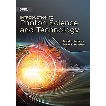 Introduction to Photon Science and Technology by David L. Andrews - 9