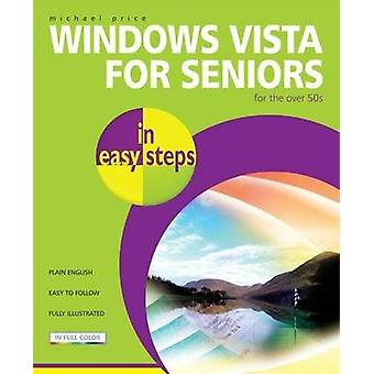 Windows Vista for Seniors in Easy Steps by Michael Price - 9781840783