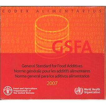 General standard for food additives 2005 by Food and Agriculture Orga