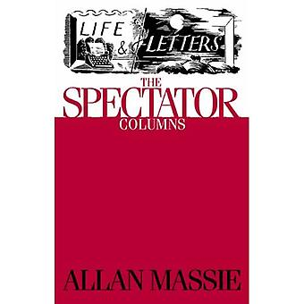 Life & Letters: The Spectator Columns