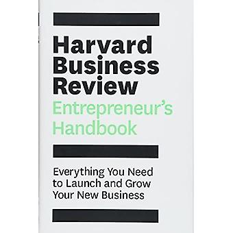 The Harvard Business Review Entrepreneur's Handbook: Everything You Need to Launch and Grow Your New Business (Hardback)