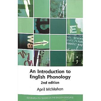Introduction to English Phonology 2nd Edition by April McMahon