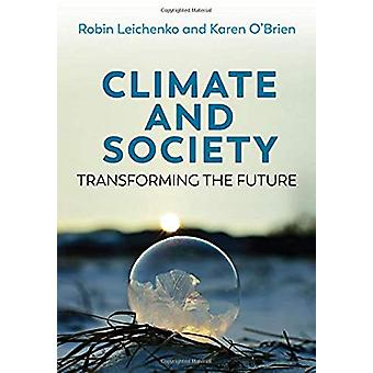 Climate and Society - Transforming the Future by Robin Leichenko - 97