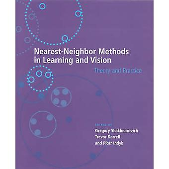 Nearest-Neighbor Methods in Learning and Vision - Theory and Practice