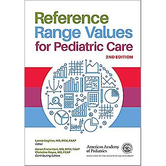 Reference Range Values for Pediatric Care by Lamia M. Soghier - 97816