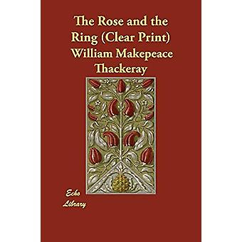The Rose and the Ring by William Makepeace Thackeray - 9781406821383