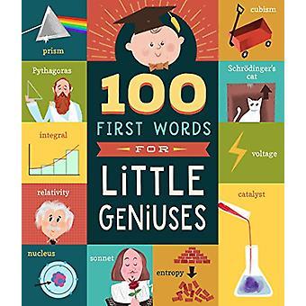 100 First Words for Little Geniuses by Tyler Jorden - 9781641700344 B