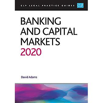 Banking and Capital Markets 2020 by David Adams - 9781913226244 Book