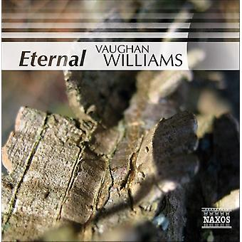 Eternal Vaughan Williams - Eternal Vaughan Williams [CD] USA import