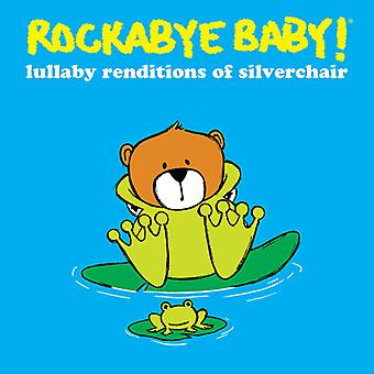 Rockabye Baby! - Lullaby Renditions of Silverchair [CD] USA import