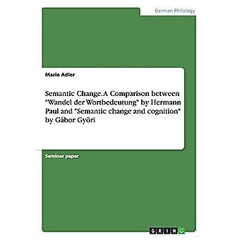 Cambio semántico. Una Comparación entre los
