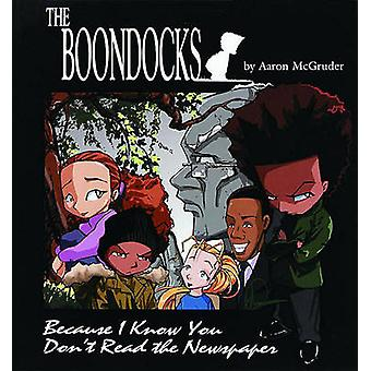 The Boondocks by Aaron McGruder - 9780740706097 Book