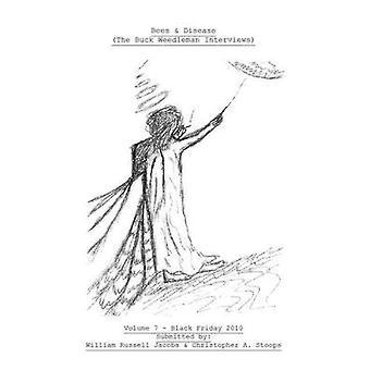 Bees & Disease (the Buck Weedleman Interviews)  - Volume 7 - Black Fri