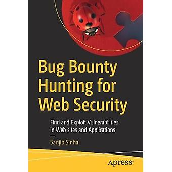 Bug Bounty Hunting for Web Security - Find and Exploit Vulnerabilities