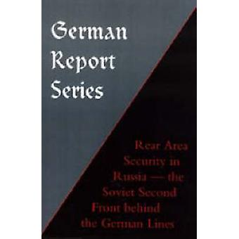 German Report Series - Rear Area Security in Russia by Naval & Mil