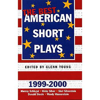 The Best American Short Plays 19992000 by Arranged by music Glenn Young