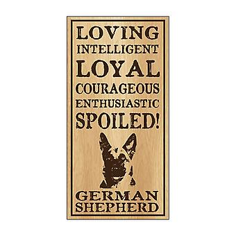 "Sign, Wood, Spoiled German Shepherd, 5"" X 10"""