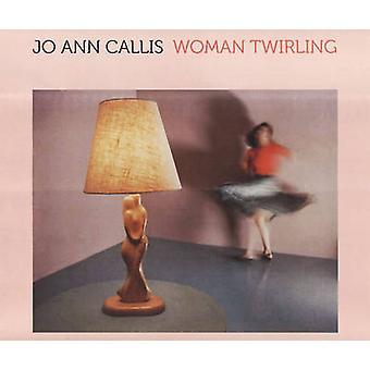Jo Ann Callis - Woman Twirling