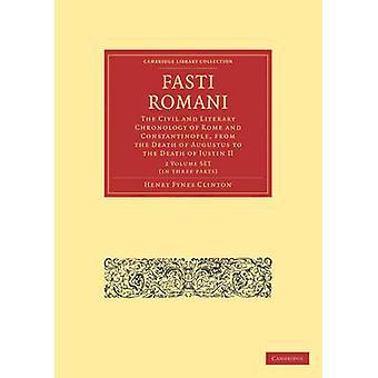 Fasti Romani 2 Volyymi paperback set by Henry Fynes Clinton