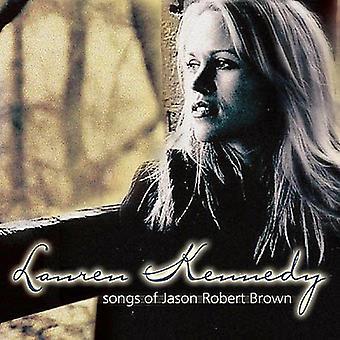 Lauren Kennedy - Songs of Jason Robert Brown [CD] USA import