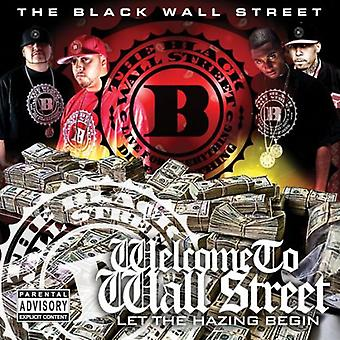 Black Wall Street - Welcome to Wall Street: Let the Hazing Begin [CD] USA import
