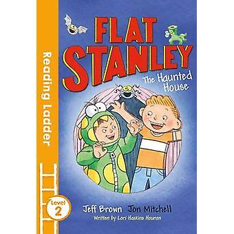 Flat Stanley och spökhuset av Jeff Brown - Jon Mitchell - Lor