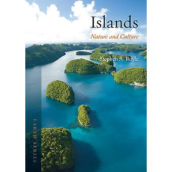 Islands - Nature and Culture by Stephen Royle - 9781780233468 Book