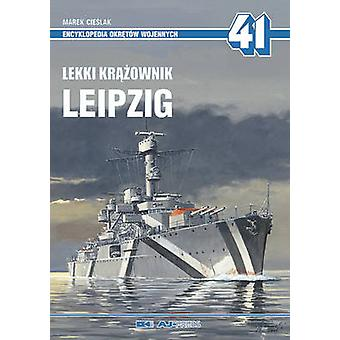 Leipzig Light Cruiser by Marek Cieslak - 9788372371447 Book