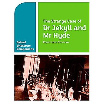 Oxford Literatur Begleiter: Der seltsame Fall des Dr. Jekyll und Mr. Hyde