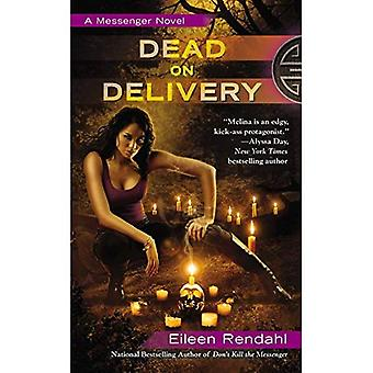 Dead on Delivery
