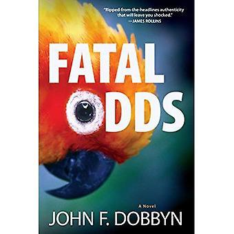 Fatal Odds: A Novel (Knight and Devlin Thriller)