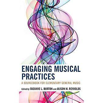 Boeiende muzikale praktijken: Een Sourcebook voor elementaire algemene muziek
