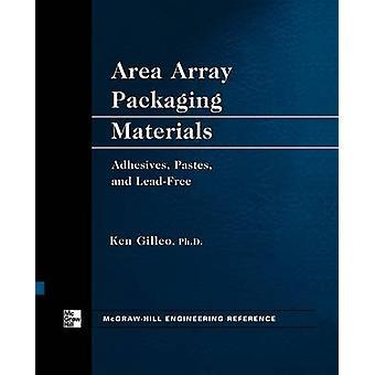 Area Array Packaging Materials by Gilleo & Ken