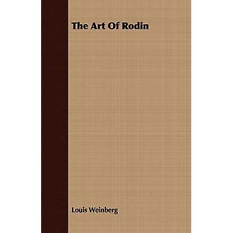 Rodin jäseneltä Weinberg & Louis Art