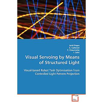 Visual Servoing per mezzo di luce strutturata di pagine & Jordi