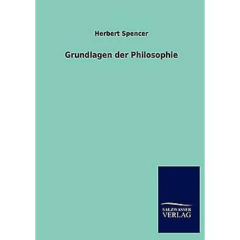 Grundlagen der Philosophie by Spencer & Herbert