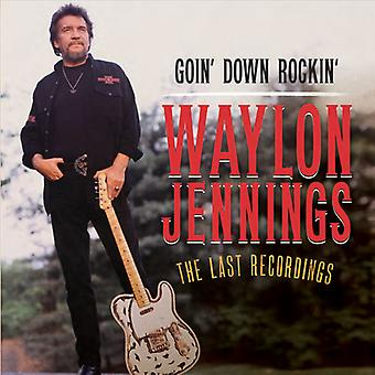 Waylon Jennings - Goin' Down Rockin': The Last Recordings [CD] USA import