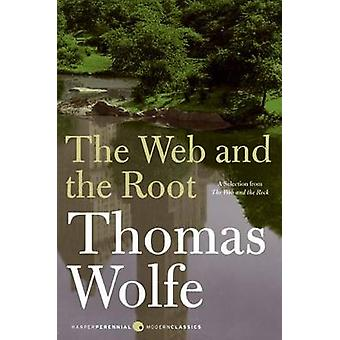 The Web and the Root by Thomas Wolfe - 9780061579554 Book