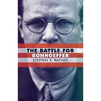 The Battle for Bonhoeffer by The Battle for Bonhoeffer - 978080287601