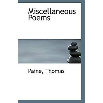 Miscellaneous Poems by Paine Thomas - 9781113284549 Book
