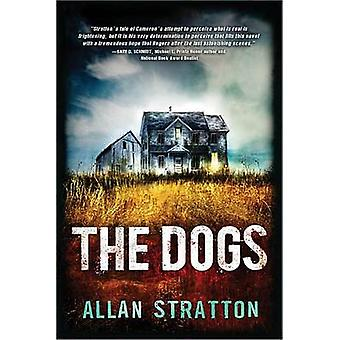 The Dogs by Allan Stratton - 9781492621010 Book