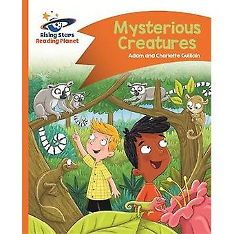 Reading Planet - Mysterious Creatures - Orange - Comet Street Kids by