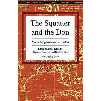 The Squatter and the Don by Maria Amparo Ruiz De Burton - 97815588518