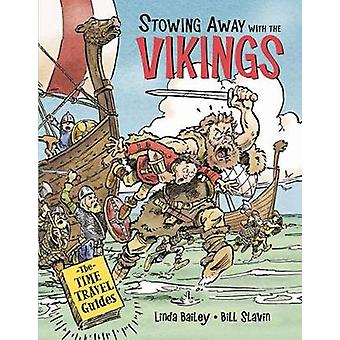 Stowing Away With The Vikings by Bill Slavin - 9781771389877 Book